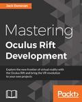 Mastering Oculus Rift Development 9781786461780