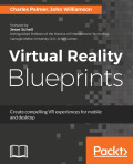 Virtual Reality Blueprints 9781786465030