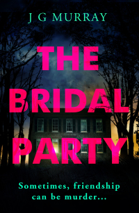 The Bridal Party              by             J G Murray