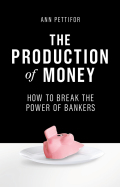 The Production of Money 9781786631374