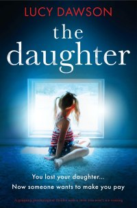 The Daughter              by             Lucy Dawson