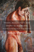Shame, Masculinity and Desire of Belonging 9781787072824