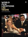 World Film Locations: Las Vegas 9781841505909