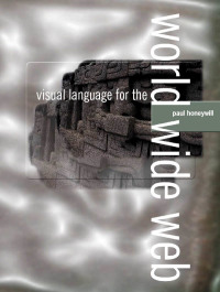 Visual Language for the World Wide Web              by             Paul Honeywill