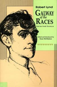 Galway of the Races              by             Robert Lynd