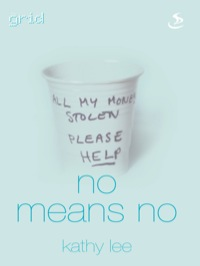 No Means No              by             Kathy Lee
