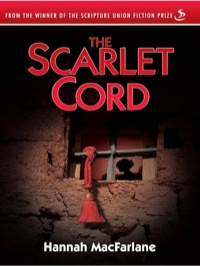The Scarlet Cord              by             Hannah MacFarlane