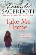 Take Me Home 9781845027681