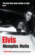 Elvis and the Memphis Mafia