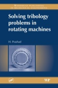 Solving Tribology Problems in Rotating Machines 9781845691103