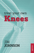 Treat Your Own Knees 9781847093318