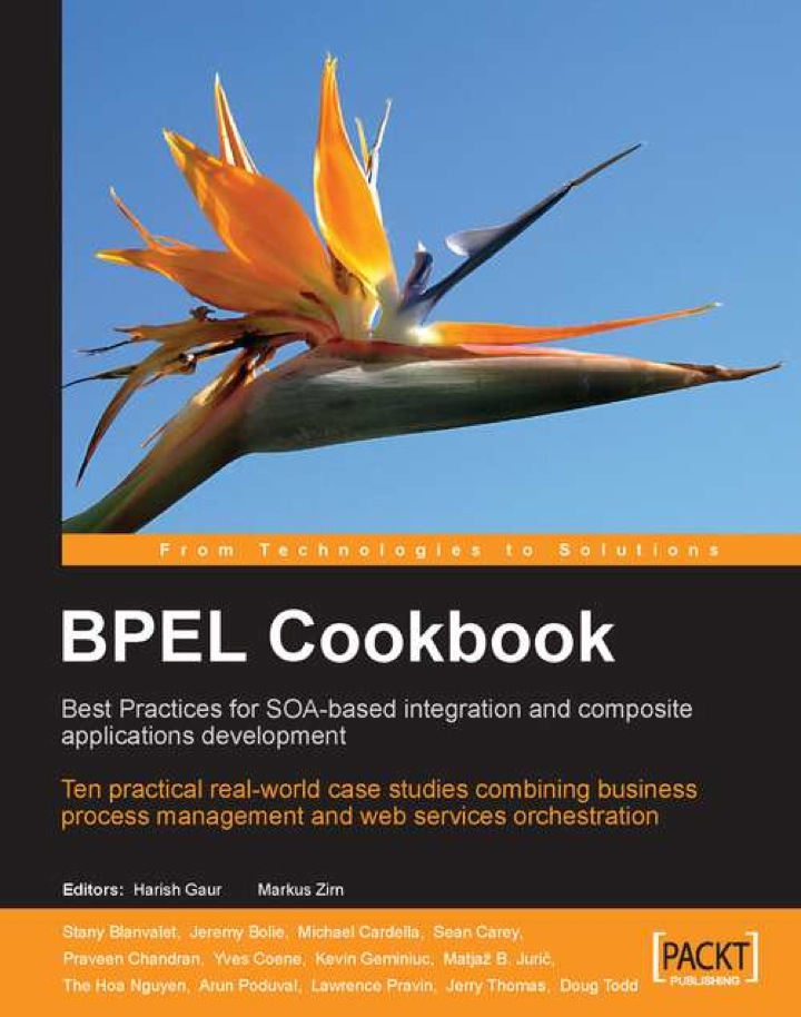BPEL Cookbook: Best Practices for SOA-based integration and composite applications development