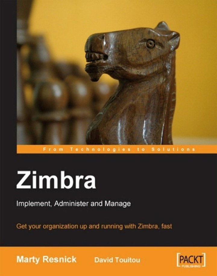 Zimbra Implement, Administer and Manage