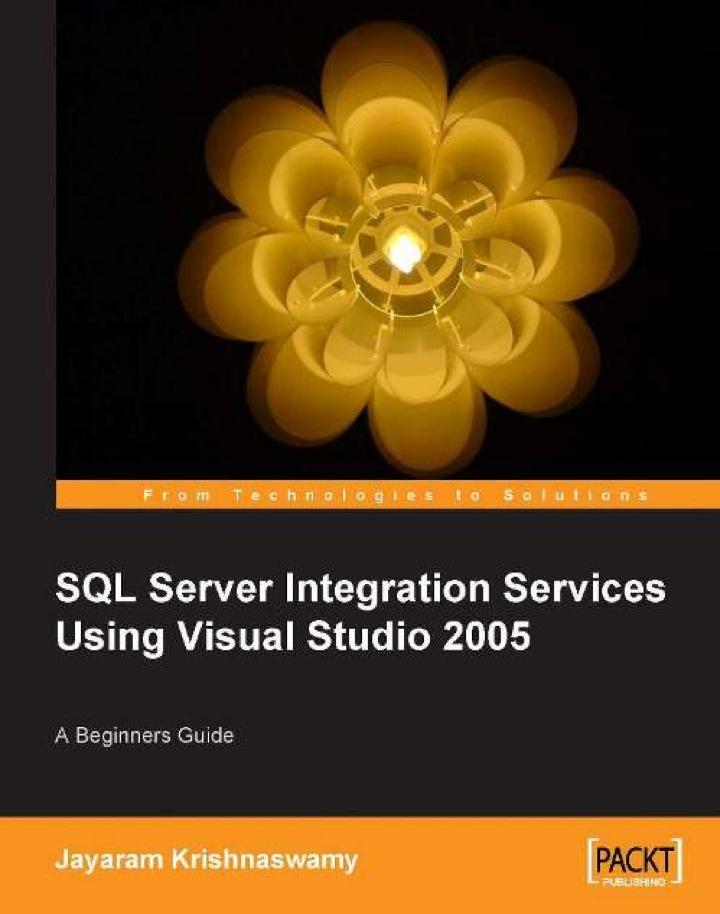 SQL Server Integration Services Using Visual Studio 2005