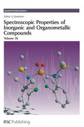 Spectroscopic Properties of Inorganic and Organometallic Compounds 9781847555243