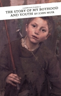 The Story of My Boyhood and Youth 9781847675880