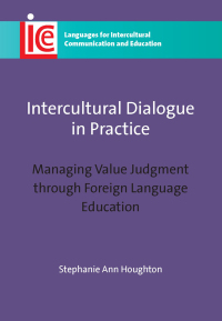 Intercultural Dialogue in Practice              by             Stephanie Ann Houghton
