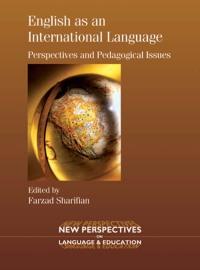 English as an International Language              by             Dr. Farzad Sharifian