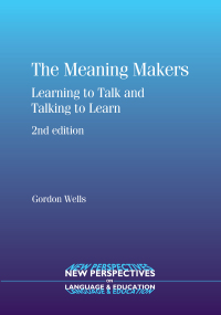 The Meaning Makers              by             Prof. Gordon Wells
