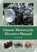 Classic Motorcycle Electrics Manual 9781847979964