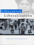 Liberation from Liberalization 9781848137233