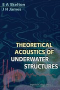 Theoretical Acoustics Of Underwater Structures 9781848160750