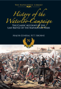 The History of the Waterloo Campaign 9781848329638