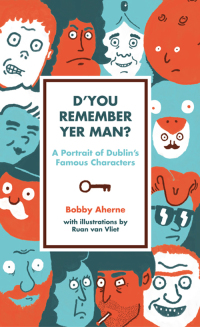 D'You Remember Yer Man              by             Bobby Aherne