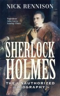Sherlock Holmes: The Biography 9781848877795