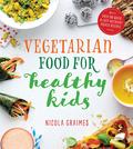 Vegetarian Food for Healthy Kids (9781848993129) photo