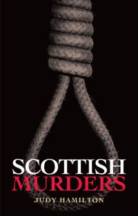 Scottish Murders              by             Judy Hamilton