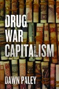 Drug War Capitalism 9781849351881