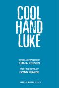 Cool Hand Luke 9781849433198