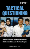 Tactical Questioning: Scenes from the Baha Mousa Inquiry 9781849437059
