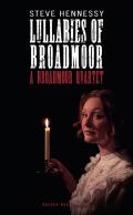 Lullabies of Broadmoor: A Broadmoor Quartet 9781849437080