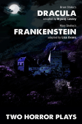 Dracula and Frankenstein: Two Horror Plays 9781849437134