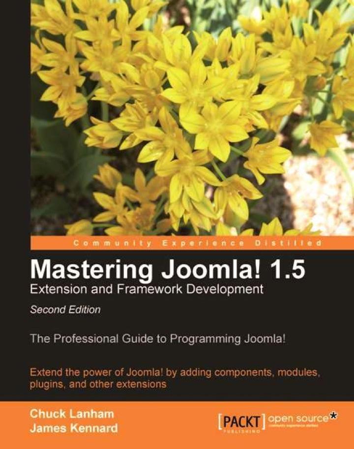 Mastering Joomla! 1.5 Extension and Framework Development Second Edition