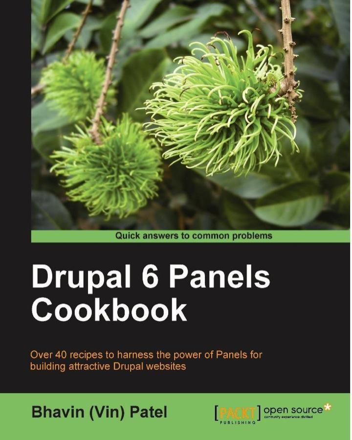 Drupal 6 Panels Cookbook