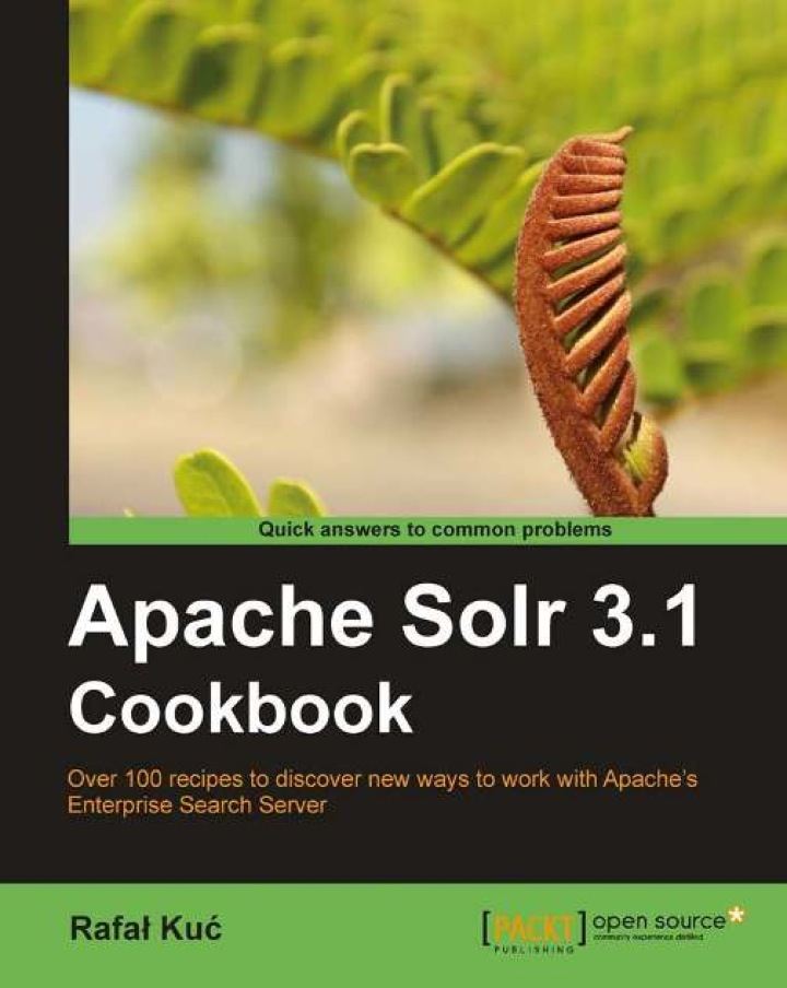 Apache Solr 3.1 Cookbook