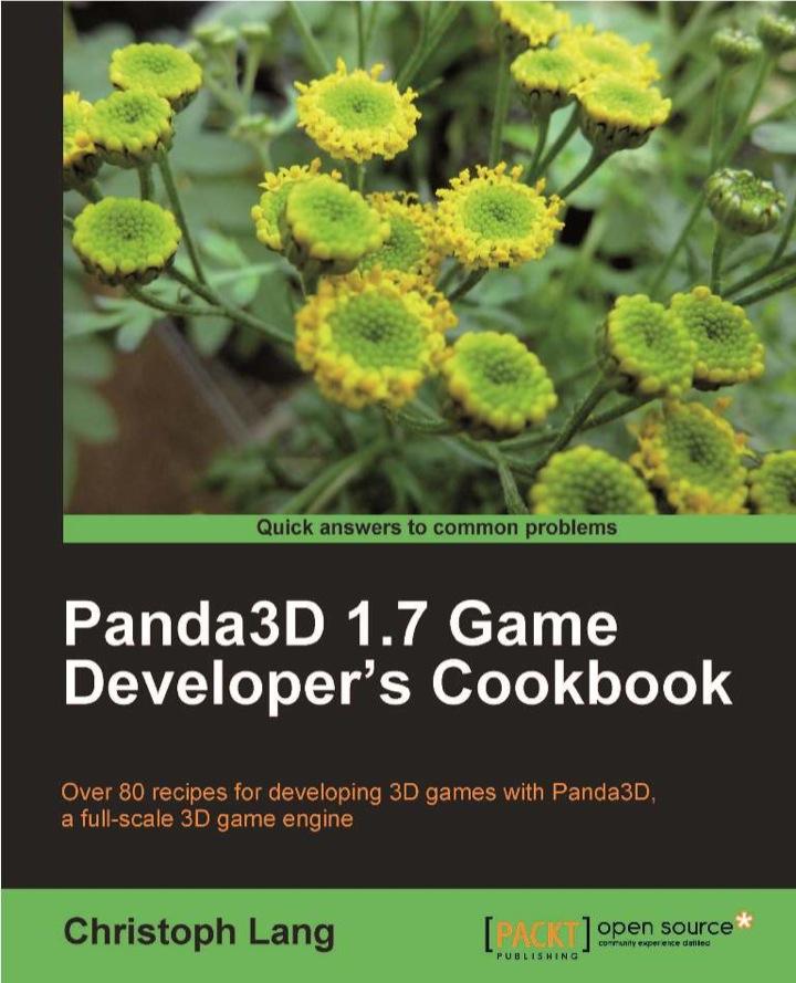 Panda3D 1.7 Game Developer's Cookbook