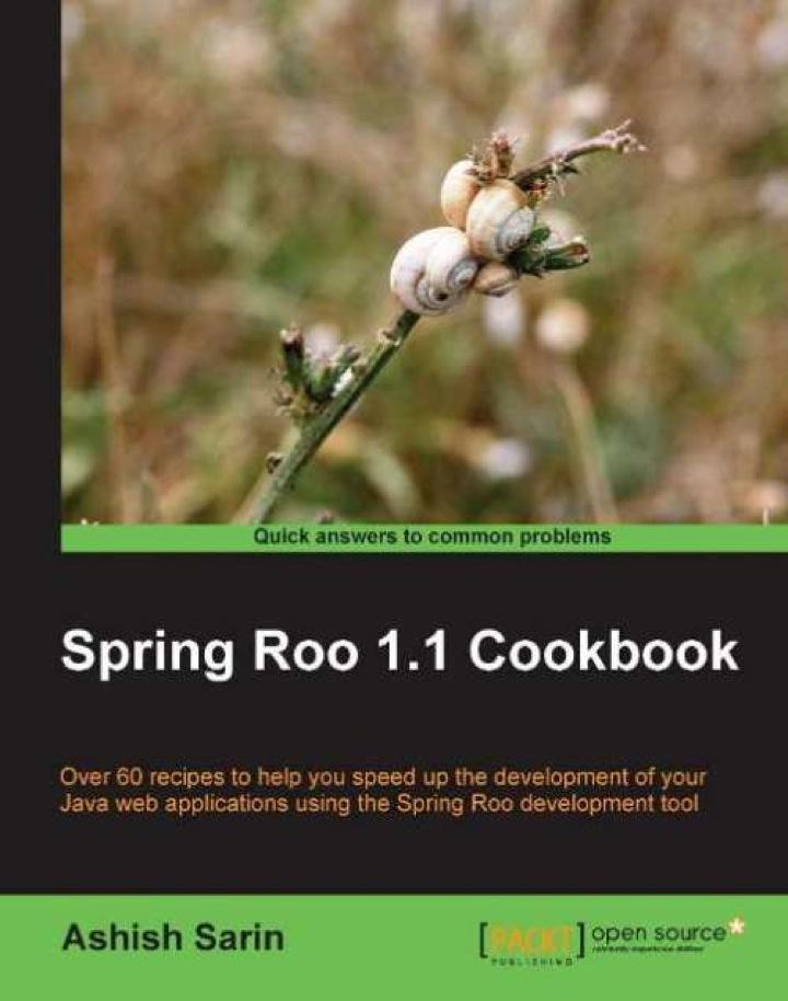 Spring Roo 1.1 Cookbook