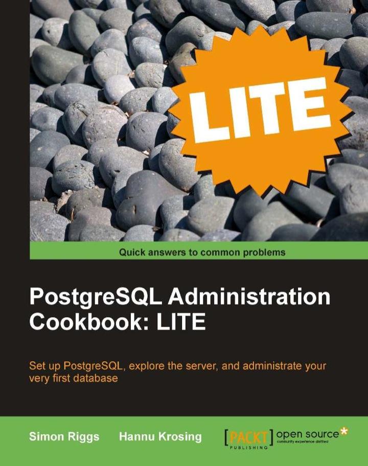 PostgreSQL Administration Cookbook: LITE