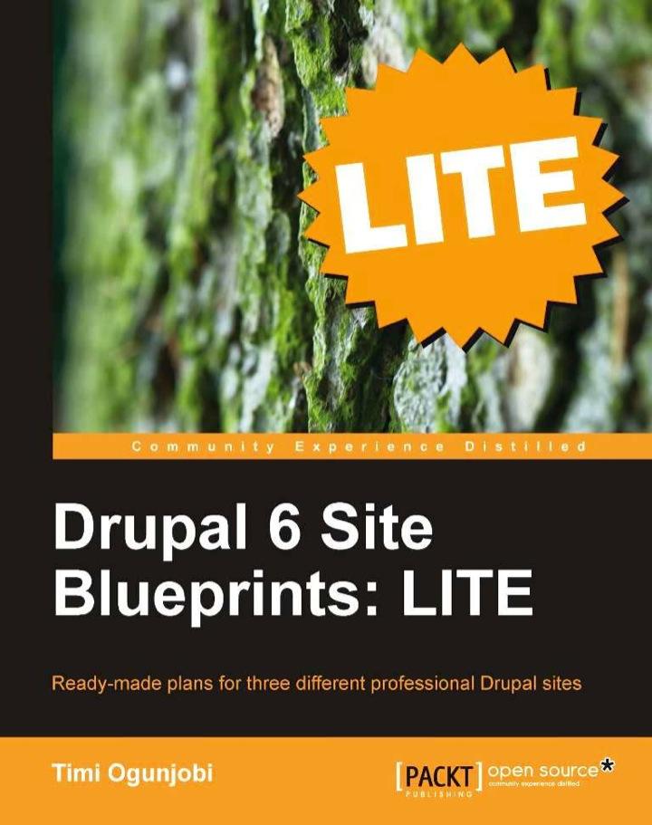 Drupal 6 Site Blueprints: LITE