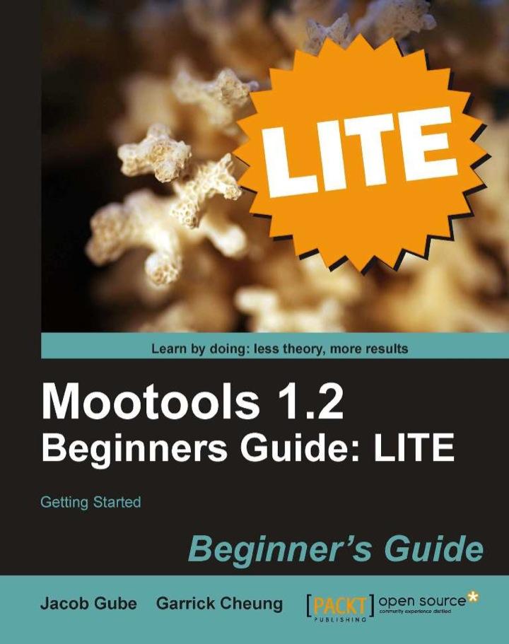 Mootools 1.2 Beginners Guide : LITE
