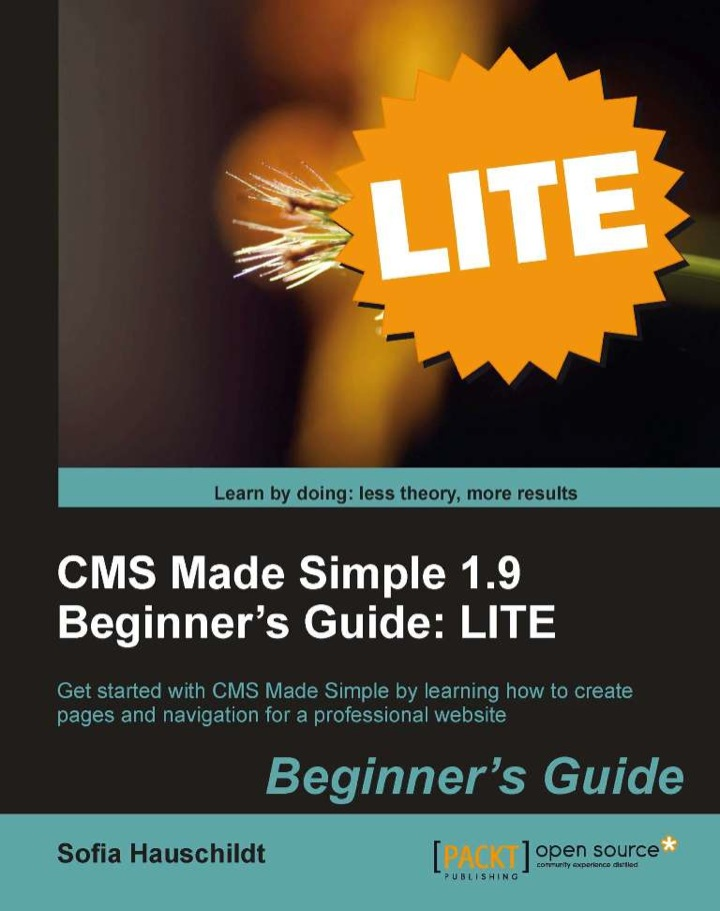 CMS Made Simple 1.9 Beginner's Guide: LITE