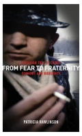 From Fear to Fraternity 9781849641425