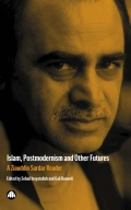Islam, Postmodernism and Other Futures 9781849644945