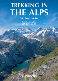 Trekking in the Alps              by             Kev Reynolds