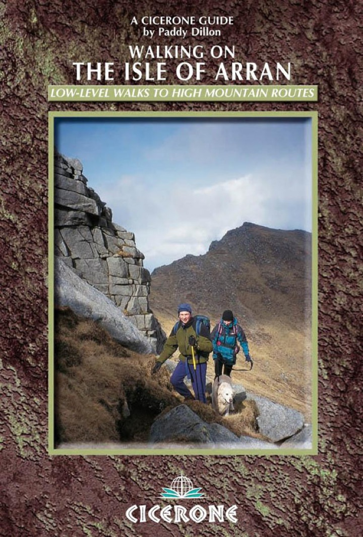 Walking on the Isle of Arran: Low level walks to high mountain routes