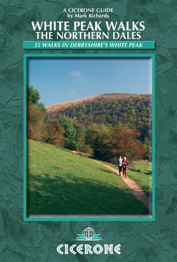 White Peak Walks: The Northern Dales